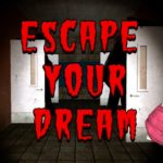 Escape Your Dream 1 часть