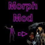 Morph Mod — превращение в любой предмет