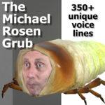 Личинка с лицом Майкла Розена