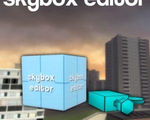 Skybox Editor Tool - редактор Скайбокс (неба и горизонта)